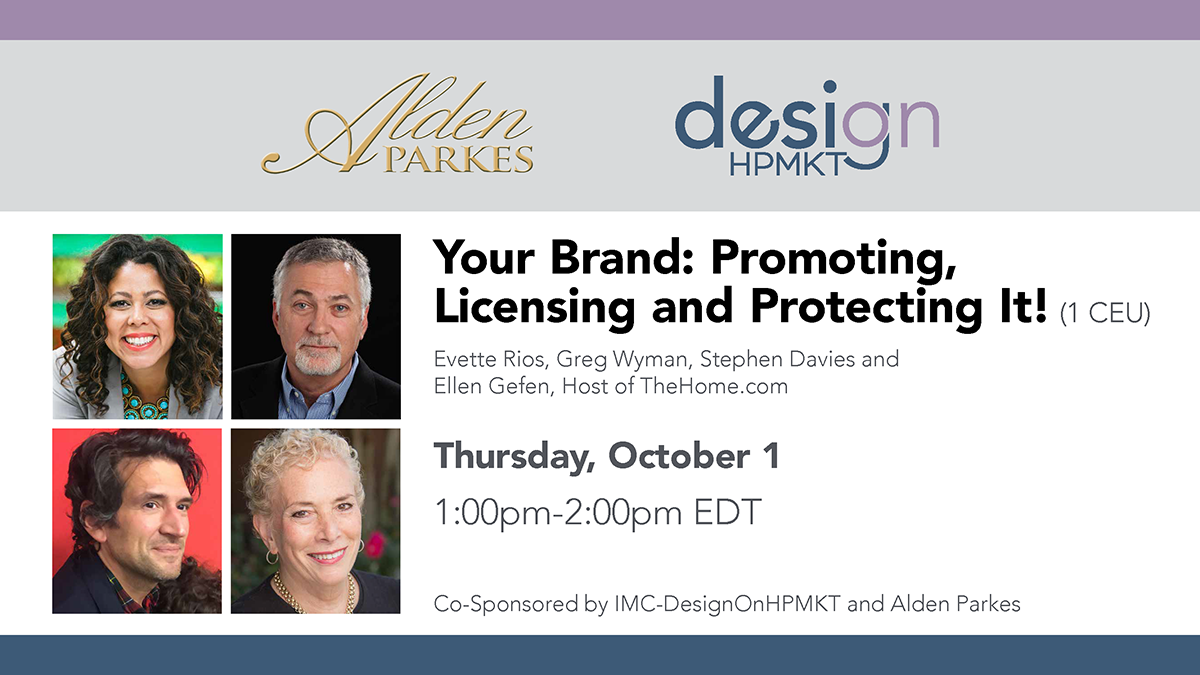 Your Brand: Promoting, Licensing and Protecting It!