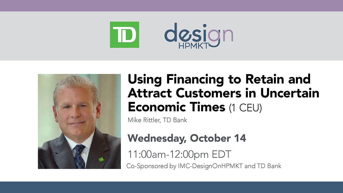 Using Financing to Retain and Attract Customers TD Bank HPF20