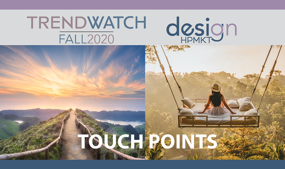 HPF20 Trendwatch Part 1 TouchPoints