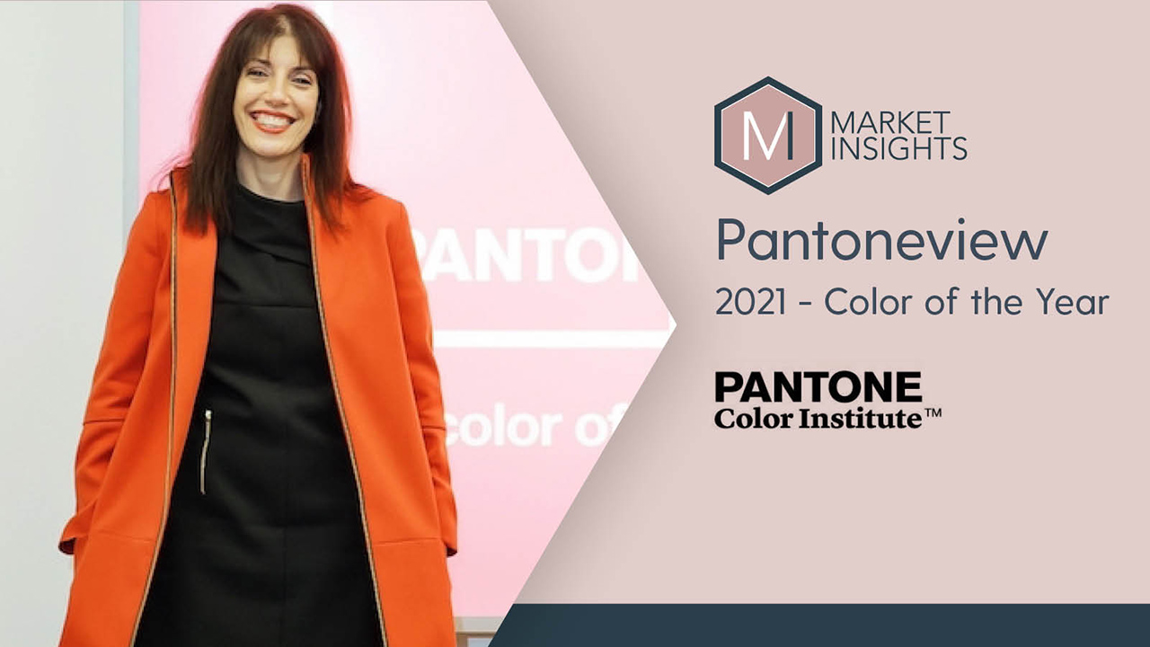 MARKET INSIGHTS: PANTONEVIEW 2021 - Color of the Year
